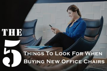 The 5 Things To Look For When Buying New Office Chairs